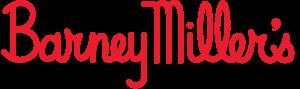 Barney Miller's - Since 1922